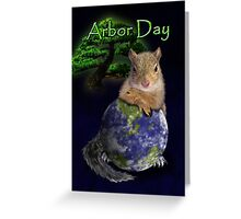 Arbor Day Squirrel Greeting Card