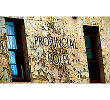 Provincial Hotel Photographic Print