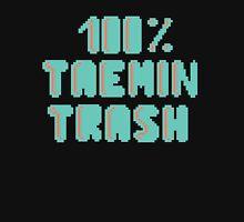 100% Taemin trash Unisex T-Shirt