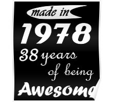 MADE IN 1978 38 YEARS OF BEING AWESOME Poster