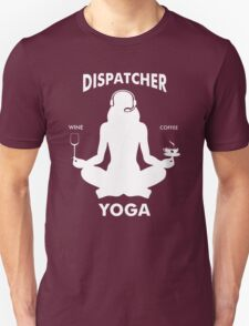 DISPATCHER YOGA T-Shirt