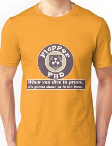 PH D Flopper Unisex T-Shirt