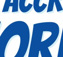 It's accrual world Sticker