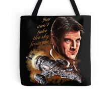 Firefly - You Can't Take The Sky From Me. Tote Bag