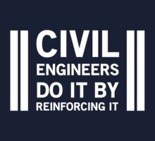 Civil Engineers do by reinforcing it by careers