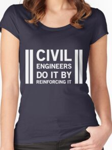 Civil Engineers do by reinforcing it Women's Fitted Scoop T-Shirt