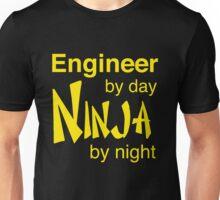 Engineer by day, ninja by night Unisex T-Shirt