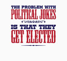 Political Jokes Unisex T-Shirt