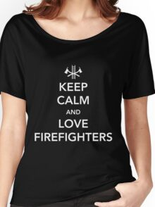 Keep Calm and Love Firefighters Women's Relaxed Fit T-Shirt