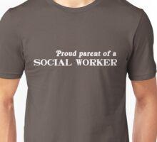 Proud Parent of a Social Worker Unisex T-Shirt