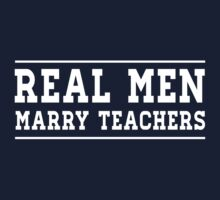 Real Men Marry Teachers by careers