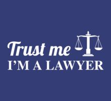 Trust Me, I'm a Lawyer by careers