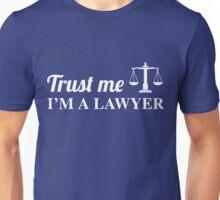 Trust Me, I'm a Lawyer Unisex T-Shirt