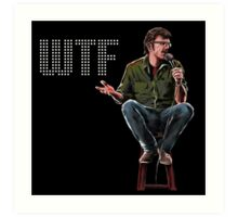 WTF with Marc Maron Art Print
