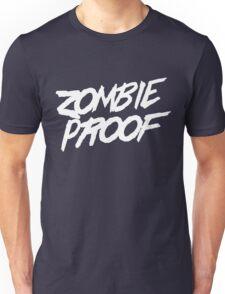 Zombie Proof Unisex T-Shirt