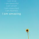 I Am Amazing by Libertad  Leal