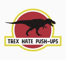 Trex Hate Push-Ups by BrightDesign
