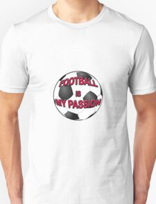 Football Is My Passion T-Shirt
