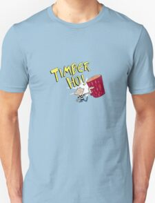 Timber Ho! T-Shirt