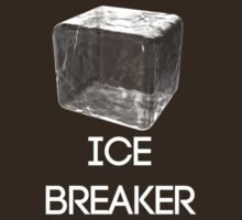 Ice Breaker T-Shirt/Hoodie Design by MammothGaming