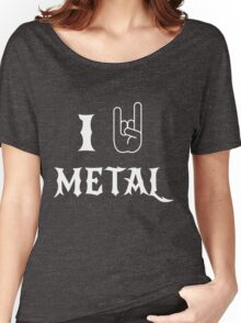 I Love Metal Music Women's Relaxed Fit T-Shirt
