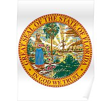 Florida | State Seal | SteezeFactory.com Poster