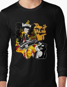 Drop it like its hot Long Sleeve T-Shirt