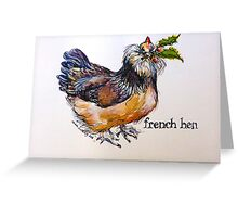 French hen. ('Three French Hens...') The Twelve days of Christmas. Greeting Card