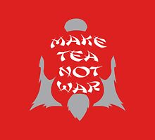 Make Tea, Not War Unisex T-Shirt
