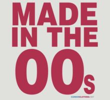 Made in the 00s T-Shirt