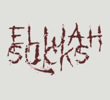 Elijah Sucks by klwomick