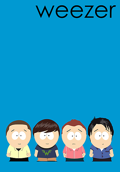 Weezer (Blue Album) as South Park by Faction