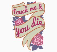 Touch Me & You Die by Look Human