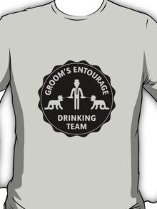 Groom's Entourage – Drinking Team T-Shirt