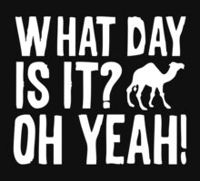What Day Is It? Oh Yeah! by BrightDesign