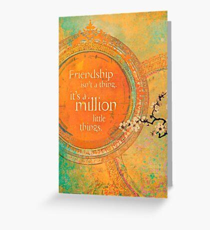 Friendship isn't a Thing... Greeting Card