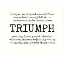 triumph~ Art Print