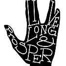 Typography: Live Long & Prosper by Sarah Hendricks