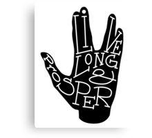 Typography: Live Long & Prosper Canvas Print