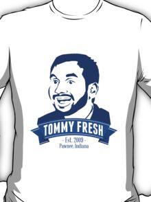 Tommy Fresh  T-Shirt