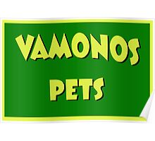 Vamonos Pets Poster