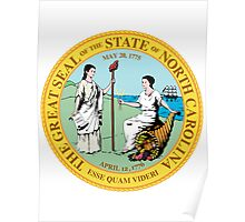 North Carolina | State Seal | SteezeFactory.com Poster