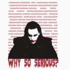 ehehehehe - WHY SO SERIOUS? by SallySparrowFTW