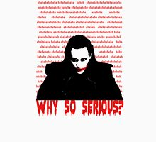 ehehehehe - WHY SO SERIOUS? Womens Fitted T-Shirt