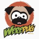 Tugg the WerePug - White (and Light) Apparel and Stickers by boodapug