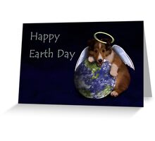 Happy Earth Day Angel Sheltie Greeting Card