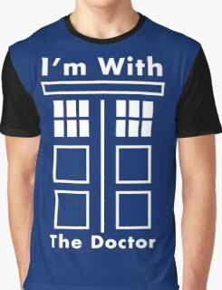 I'm With The Doctor Graphic T-Shirt
