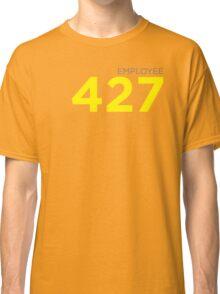 Employee 427 Classic T-Shirt