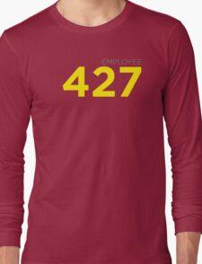 Employee 427 Long Sleeve T-Shirt