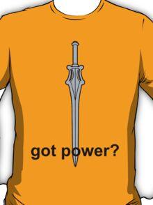 Got Power - He-Man Sword - Black Font  T-Shirt